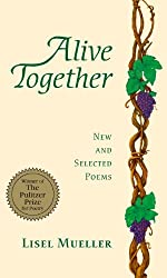 todays featured poem is from lisel muellers 1996 pulitzer winning collection alive together the first section of this book includes poems about her