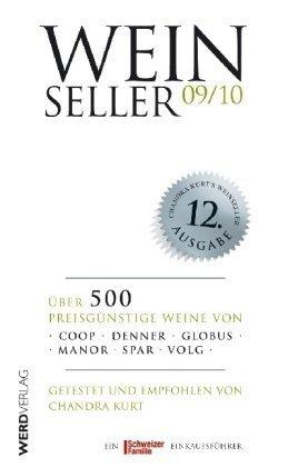 Weinseller 09/10: Über 500 preisgünstige Weine von Coop, Denner, Globus, Manor, Spar, Volg