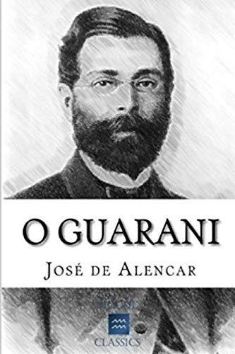 O Guarani de José de Alencar: Romance brasileiro