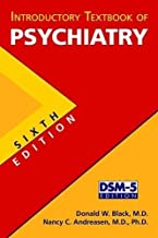 Introductory Textbook of Psychiatry, Sixth Edition by Donald W. Black (2014-04-25)
