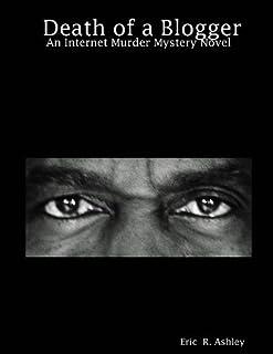 Death of a Blogger: An Internet Murder Mystery Novel