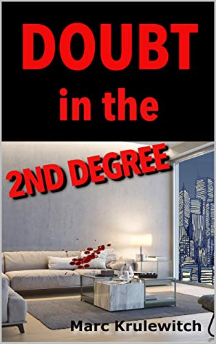 Doubt In The 2nd Degree by Marc Krulewitch ebook deal