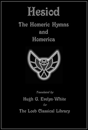 The Homeric Hymns and Homerica (Loeb Classical Library Edition) (English Edition)