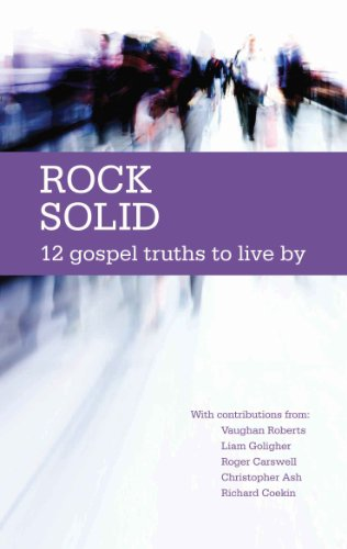 Rock Solid: 12 Gospel Truths to live by (English Edition)
