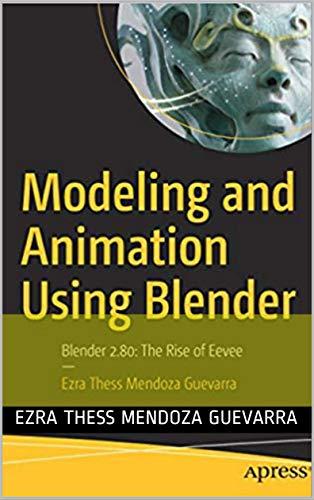 Modeling and Animation Using Blender