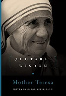 Mother Teresa: Quotable Wisdom