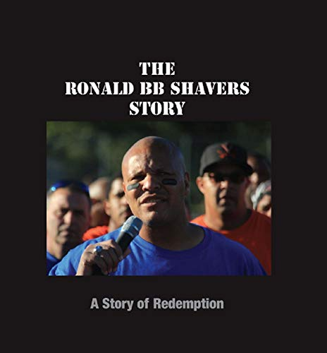 The Ronald BB Shavers Story: A Story of Redemption (English Edition)