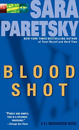 Blood Shot: A V. I. Warshawski Novelの詳細を見る