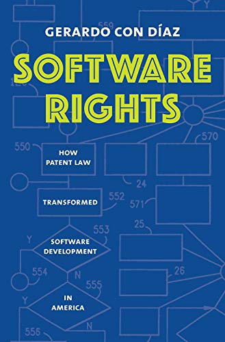 Software Rights: How Patent Law ...