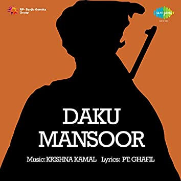 """Aeji Aeji Yaad Rakhna (From """"Daku Mansoor"""") - Single"""
