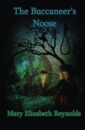 The Buccaneer's Noose: Volume 7