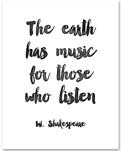 The Earth Has Music For Those Who Listen - 11x14 Unframed Typography Art Print - Makes a Great Gift Under $15 for Musicians
