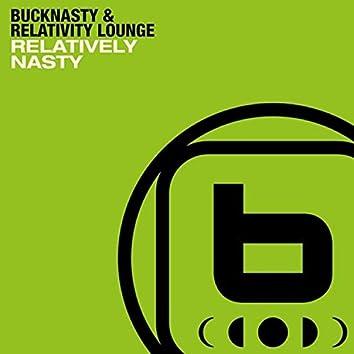 Relatively Nasty (feat. Relativity Lounge)
