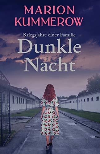 Dunkle Nacht (Kriegsjahre einer Familie, Band 2)
