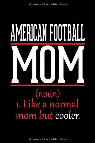 American Football Mama Notizbuch: Notizbuch kariert 120 karierte Seiten Din A5 perfekt als Skizzenbuch, Arbeitsheft, Tagebuch Geschenk für American Football Mutter