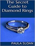 The Secret Guide to Diamond Rings (English Edition)