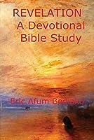 REVELATION A Devotional Bible Study