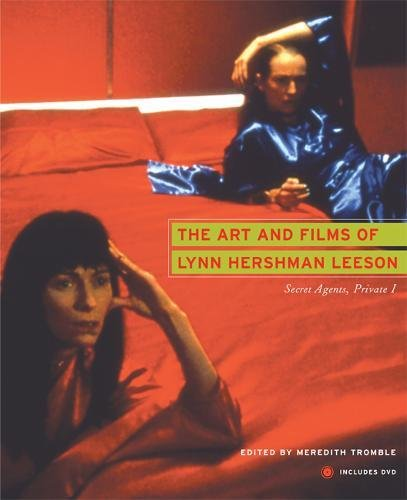 The Art and Films of Lynn Hershman Leeson: Secret Agents, Private I