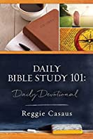 Daily Bible Study 101: Daily Devotional