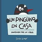 Un pingüino en casa: Confinado por un virus