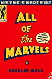 All of the Marvels: An Amazing Voyage into Marvel's Universe and 27,000 Superhero Comics (English Edition)