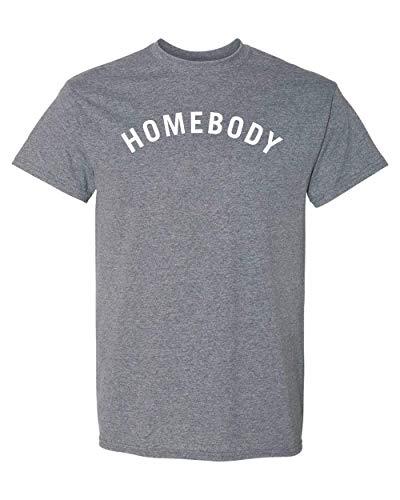 CreateMyTee | Homebody T-Shirt | Social Distancing Quarantine 2020 Introvert Mens/Womens T-Shirt (Graphite Heather, 2X-Large)