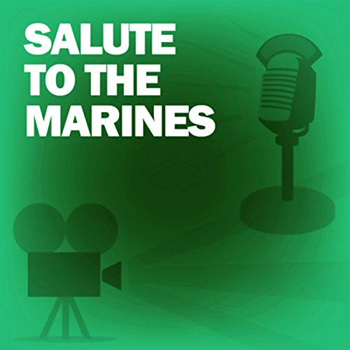 Salute to the Marines audiobook cover art