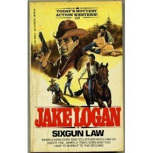 Sixgun Law - Book #113 of the Slocum