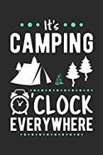 It's Camping O'clock Everywhere: Blank Lined 6