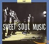 Sweet Soul Music: 1967 / Various