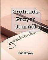 Gratitude Prayer Journal