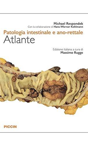 Patologia intestinale e ano-rettale. Atlante