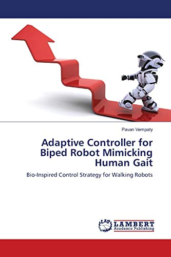 Adaptive Controller for Biped Robot Mimicking Human Gait: Bio-Inspired Control Strategy for Walking Robots