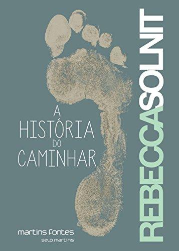 A História do Caminhar