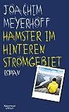 Hamster im hinteren Stromgebiet: Roman (Alle Toten fliegen hoch 5)