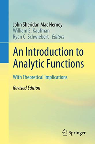 An Introduction to Analytic Functions: With Theoretical Implications