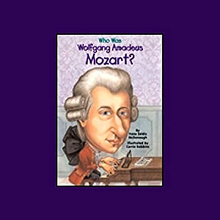 Who Was Wolfgang Amadeus Mozart? audiobook cover art