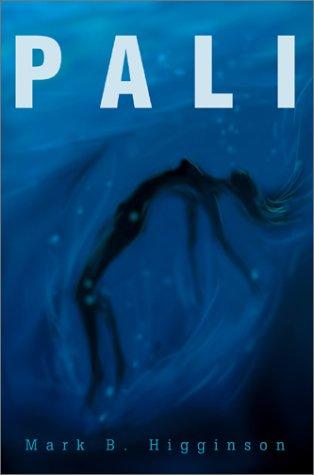 Book: Pali by Mark B. Higginson