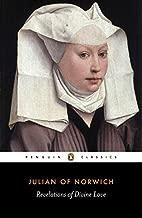 Revelations of Divine Love (Penguin Classics) by Julian of Norwich (1998-08-27)