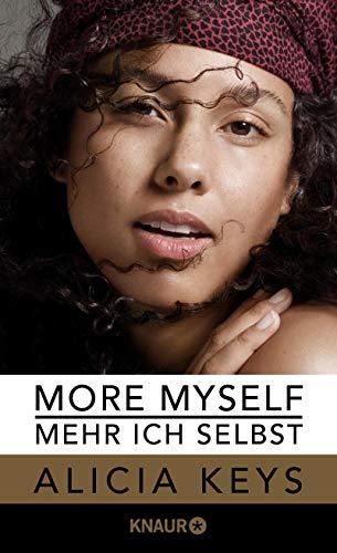 More Myself - Mehr ich selbst: Die offizielle Autobiografie der Sängerin (deutsche Ausgabe)