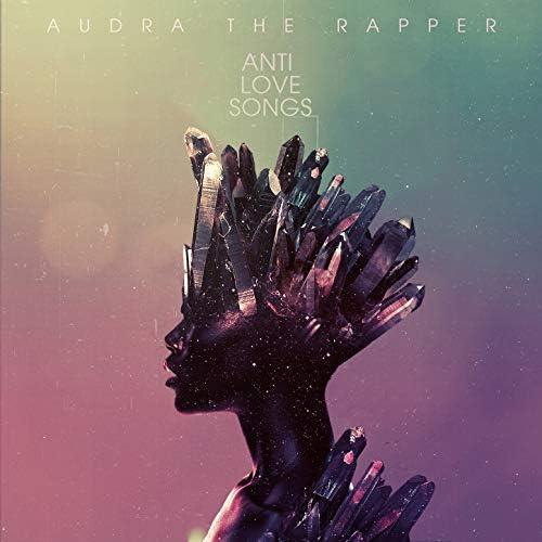 Audra the Rapper