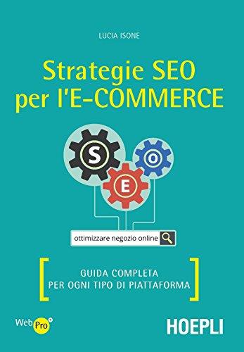 Strategie SEO per l'e-commerce: Guida completa per ogni tipo di piattaforma