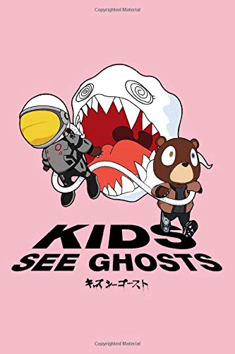 Kids See Ghosts Dropout Bear Notebook: (110 Pages, Lined paper, 6 x 9 size, Soft Glossy Cover)
