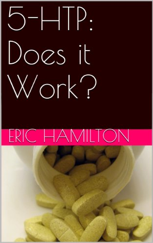 5-HTP: Does it Work? (Supplements: Reviewing the Evidence) (English Edition)