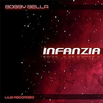 Infanzia (Live Recorded)