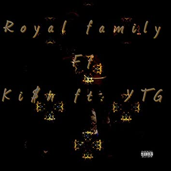 Royal Family (feat. Ytg)