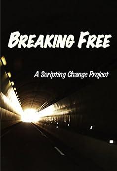 Breaking Free by [Anya Kagan, Celena McDonnell]