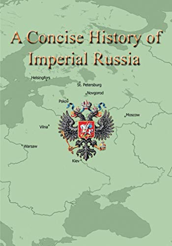 A Concise History of Imperial Russia