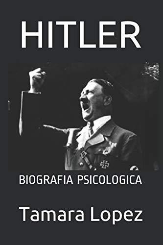 HITLER: BIOGRAFIA PSICOLOGICA