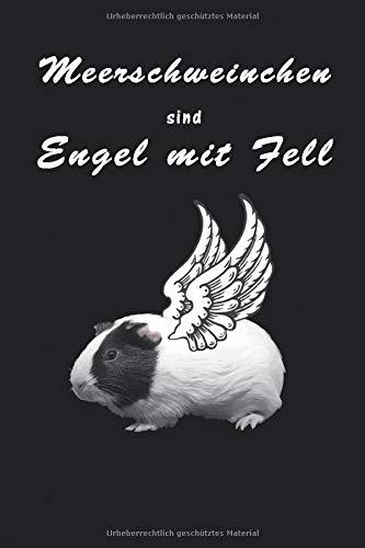 Meerschweinchen sind Engel mit Fell: 120 karierte Seiten DIN A5 I Notizbuch für Meerschweinchen Halter Ideen Geschenk